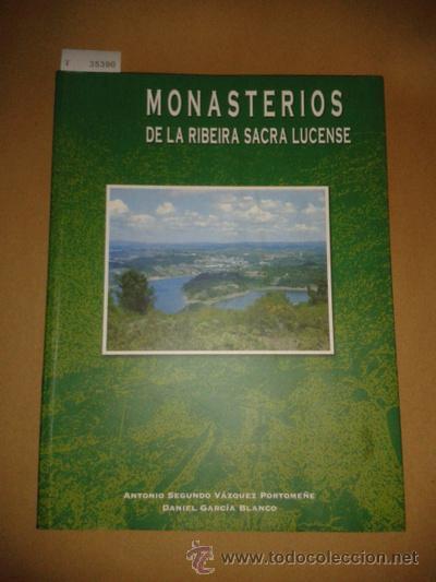 MONASTERIOS DE LA RIBEIRA SACRA LUCENSE - VAZQUEZ PORTOMEÑE, ANTONIO SEGUNDO Y GARCIA BLANCO, DANI (Libros de Segunda Mano - Historia - Otros)