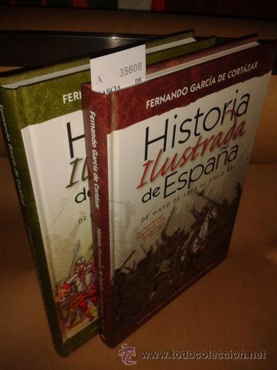 HISTORIA ILUSTRADA DE ESPAÑA (2 VOLUMENES) - GARCIA DE CORTAZAR, FERNANDO; PEREZ, QUIM; REDONDO, J (Libros de Segunda Mano - Historia - Otros)