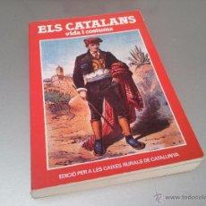 Libros de segunda mano: ELS CATALANS. VIDA I COSTUMS. EDICIONS NAUTA.ELISEO BAYO.PLA.ANDREU AVELÍ ARTIS. BALTASAR PORCEL . Lote 48269373