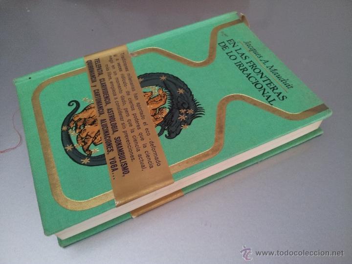 Libros de segunda mano: EN LA FRONTERA DE LO IRRACIONAL. JACQUES A. MAUDUIT - Foto 2 - 194948153