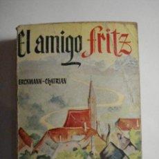 Libros de segunda mano: LIBRO PULGA - EL AMIGO FRITZ - ERCKMANN CHATRIAN - MIRA OTROS EN MI TIENDA. Lote 48306503