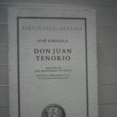 Libros de segunda mano: ZORRILLA, JOSÉ - DON JUAN TENORIO - CRÍTICA. Lote 48307841