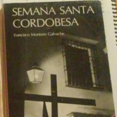 Libros de segunda mano: SEMANA SANTA CORDOBESA.. Lote 48322866