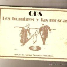 Libros de segunda mano: LOS HOMBRES Y LAS MOSCAS .- OPS. Lote 50476943