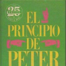 Libros de segunda mano: EL PRINCIPIO DE PETER. DR. LAURENCE J. PETER, RAYMOND HULL. PLAZA & JANES, 1ª EDICIÓN, 1985. Lote 48324078