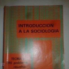 Libros de segunda mano: INTRODUCCIÓN A LA SOCIOLOGÍA TEORÍA Y 590 PROBLEMAS RESUELTOS 1980 BRUCE J. COHEN ED. MCGRAW-HILL. Lote 48324580