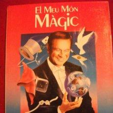 Libros de segunda mano: LIBRO DE MAGIA - EL MEU MON MAGIC XEVI - XAVIER SALA 1988. Lote 48346789