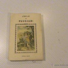 Libros de segunda mano: FÁBULAS DE FLORIAN (EDICIÓN FACSIMIL DE 1831). Lote 48346965