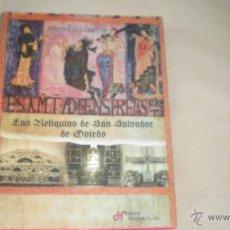 Libros de segunda mano: LAS RELIQUIAS DE SAN SALVADOR DE OVIEDO. Lote 48353535