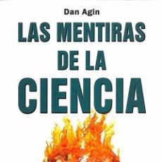 Libri di seconda mano: LAS MENTIRAS DE LA CIENCIA, DAN AGIN. Lote 48361643