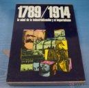 Libros de segunda mano: LIBRO DE 1789-1914 LA EDAD DE LA INDUSTRIALIZACION Y EL........ DE DIFUSORA INTERNACIONAL S.A.. Lote 48380290