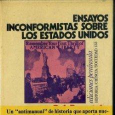 Libros de segunda mano: VARIOS AUTORES: ENSAYOS INCONFORMISTAS SOBRE LOS ESTADOS UNIDOS (PENÍNSULA, 1976) . Lote 48387900