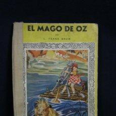 Libros de segunda mano: ANTIGUO EL MAGO DE OZ FRANK BAUM MIS PRIMEROS CUENTOS MOLINO 1944 27X19,5CMS. Lote 48388107