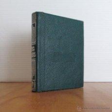 Libros de segunda mano: CRISOLIN. SIMON BOLIVAR.PAGINAS SELECTAS. E.D. AGUILAR. NUM 038.. Lote 48418227