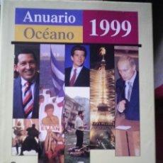 Libros de segunda mano: LIBRO ANUARIO OCEANO 1999. Lote 48418229