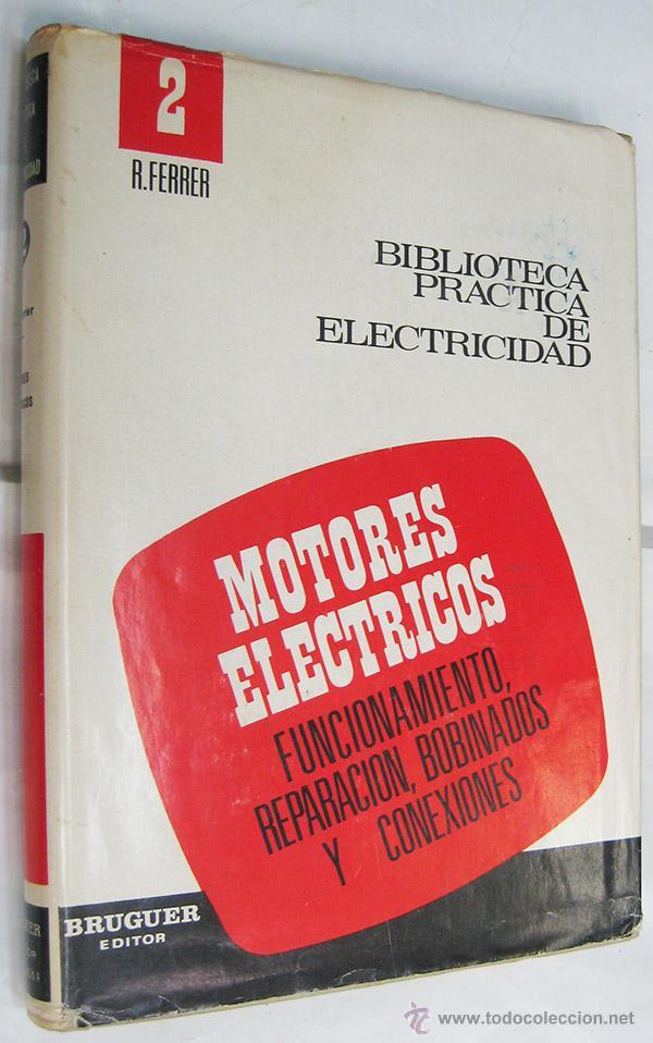 Motores electricos reparacion conexiones bobi comprar en todocoleccion 48418918 - Libreria segunda mano online ...