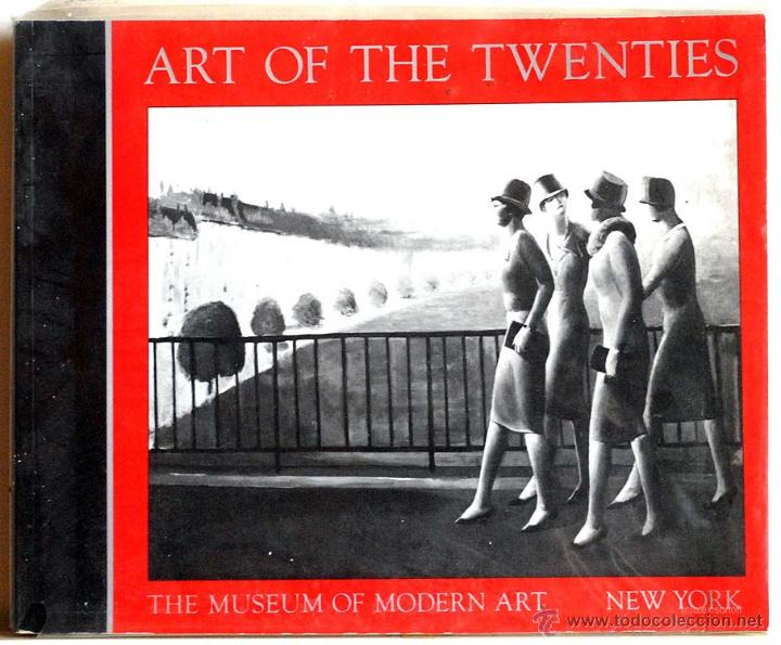 ART OF THR TWENTIES, THE MUSEUM OF MODERN ART NEW YORK (Libros de Segunda Mano - Bellas artes, ocio y coleccionismo - Otros)