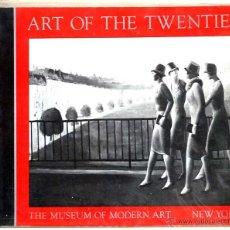 Libros de segunda mano: ART OF THR TWENTIES, THE MUSEUM OF MODERN ART NEW YORK. Lote 48428321