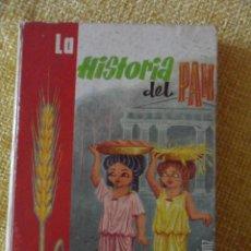 Second hand books - LA HISTORIA DEL PAN. CELIA LOPEZ SANZ. CAMINO FLORIDO. EDICIONES PAULINAS, 1965. TAPA DURA. CON ILUS - 48428626