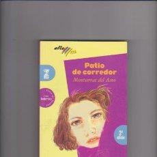Libros de segunda mano: MONTSERRAT DEL AMO - PATIO DE CORREDOR - EDITORIAL BRUÑO 1996 / 14 AÑOS. Lote 48430254