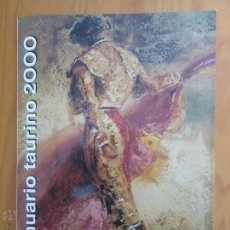 Libros de segunda mano: ANUARIO TAURINO 2000.CORRIDA DE LA PRENSA. AÑO41/Nº34. REVISTA: 100 CORRIDAS DE LA PRENSA. Lote 48433371