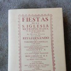 Libros de segunda mano: FIESTAS DE LA S. IGLESIA METROPOLITANA DE SEVILLA AL REYS. FERNANDO III. EDIC EURINGRA. CORUÑA 1991.. Lote 48437447