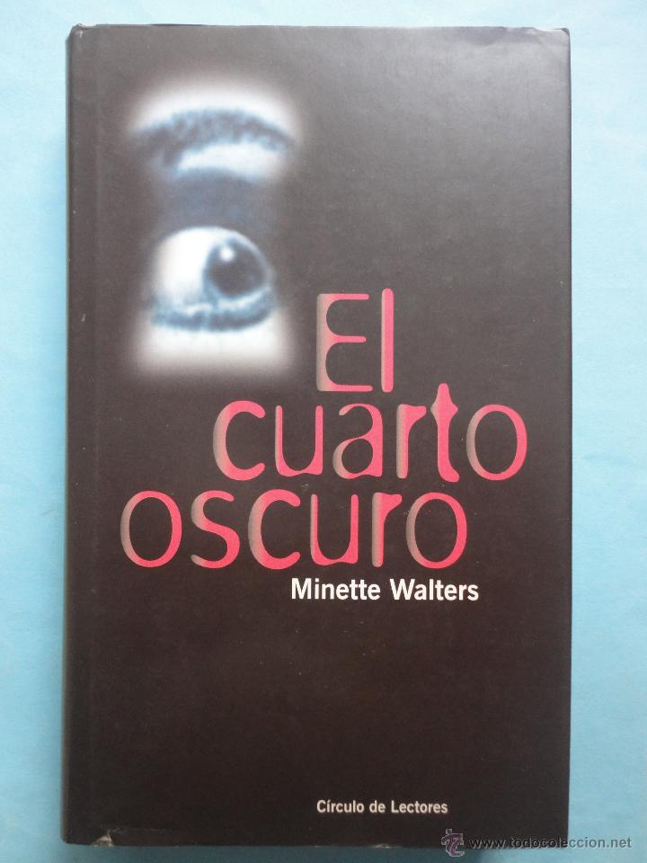 El cuarto oscuro. minette walters. tapa dura. - Sold through Direct ...