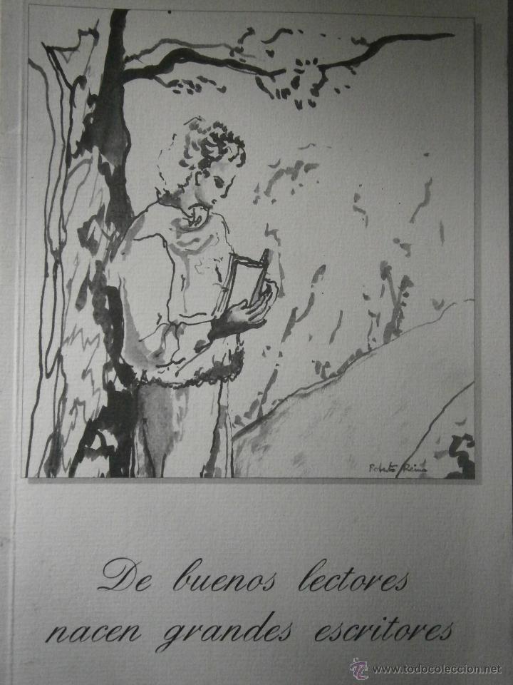 DE BUENOS LECTORES NACEN GRANDES ESCRITORES COLEGIO SAN FRANCISCO DE PAULA 1996 (Libros de Segunda Mano (posteriores a 1936) - Literatura - Otros)