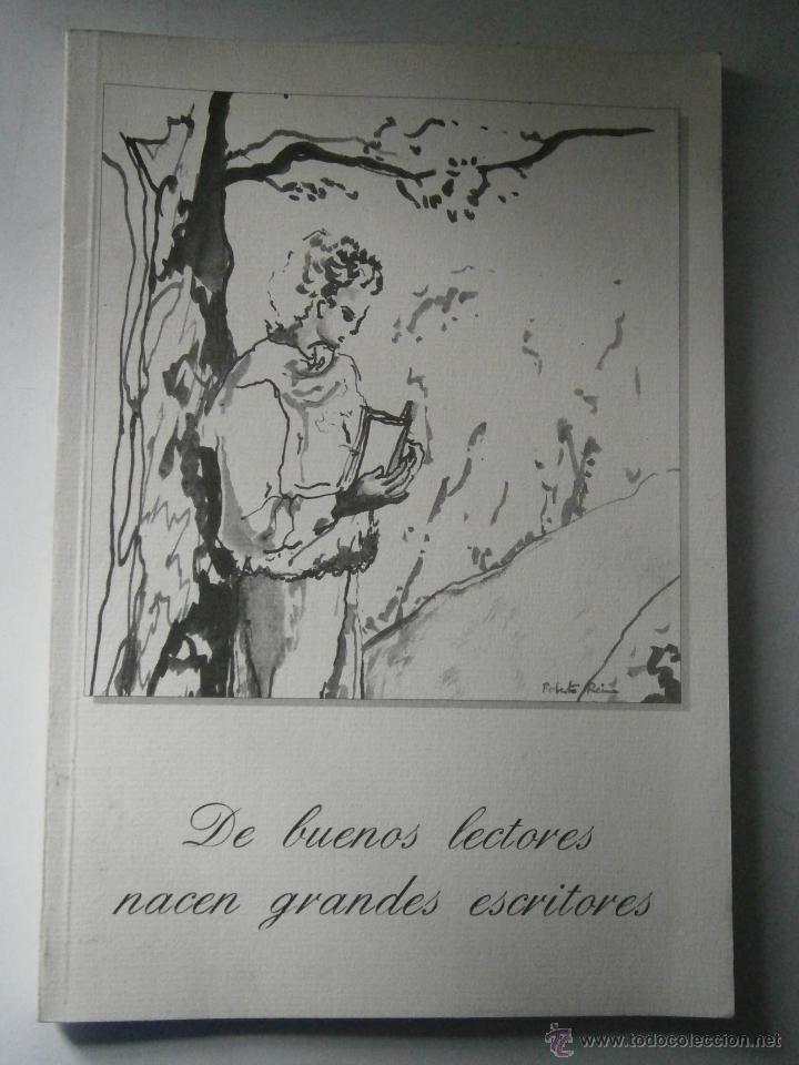 Libros de segunda mano: DE BUENOS LECTORES NACEN GRANDES ESCRITORES Colegio San Francisco de Paula 1996 - Foto 2 - 48467901