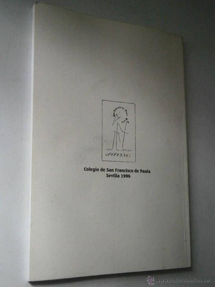 Libros de segunda mano: DE BUENOS LECTORES NACEN GRANDES ESCRITORES Colegio San Francisco de Paula 1996 - Foto 4 - 48467901