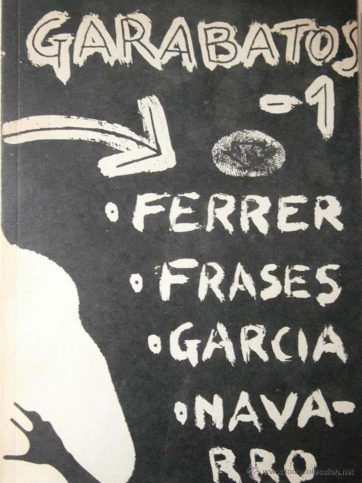 GARABATOS 1 PEPE FERRER JOSE FRASES PILI GARCIA ERNESTO NAVARRO JESUS RUIZ 1974 (Libros de Segunda Mano (posteriores a 1936) - Literatura - Otros)