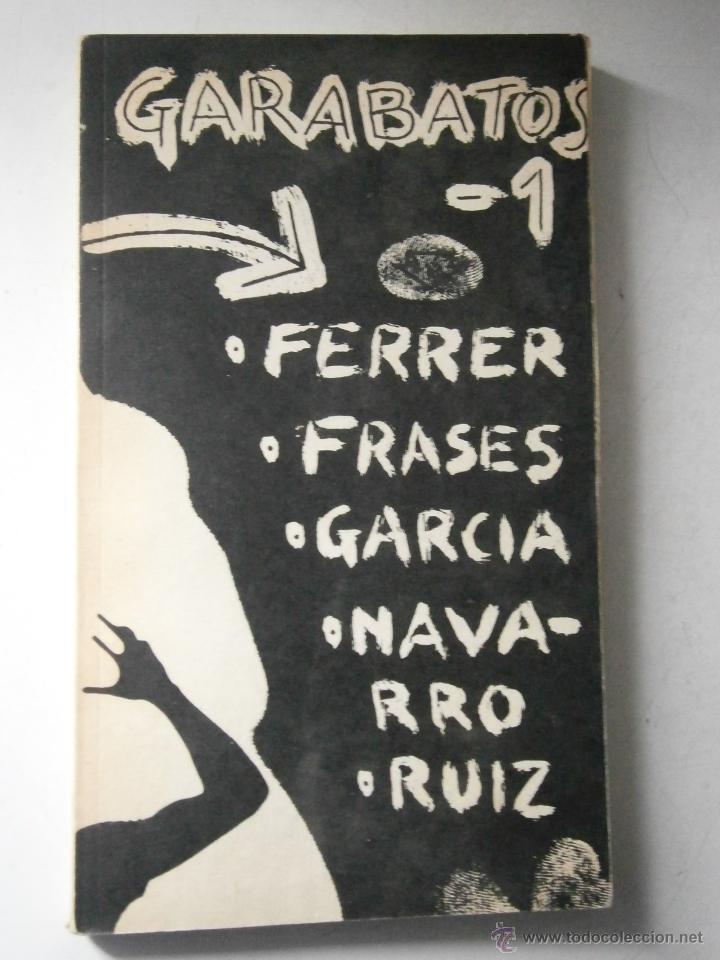 Libros de segunda mano: GARABATOS 1 Pepe Ferrer Jose Frases Pili Garcia Ernesto Navarro Jesus Ruiz 1974 - Foto 2 - 48468578
