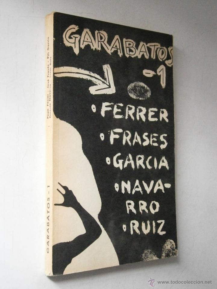 Libros de segunda mano: GARABATOS 1 Pepe Ferrer Jose Frases Pili Garcia Ernesto Navarro Jesus Ruiz 1974 - Foto 3 - 48468578