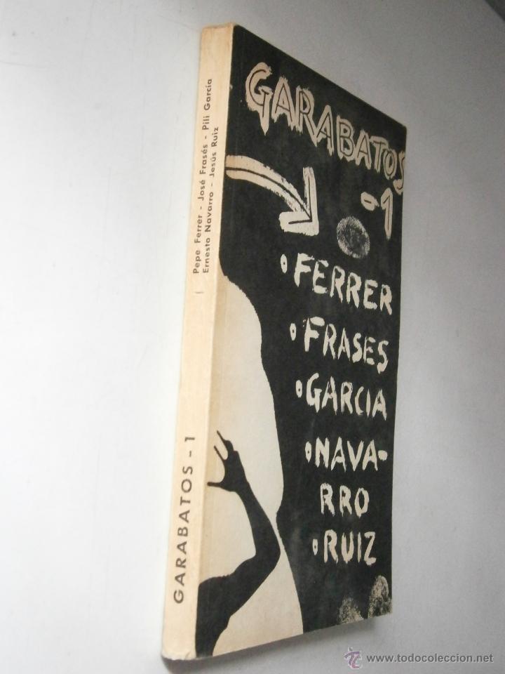 Libros de segunda mano: GARABATOS 1 Pepe Ferrer Jose Frases Pili Garcia Ernesto Navarro Jesus Ruiz 1974 - Foto 4 - 48468578