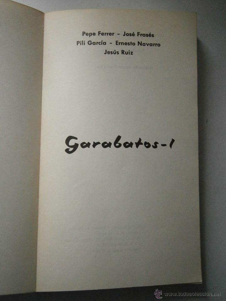 Libros de segunda mano: GARABATOS 1 Pepe Ferrer Jose Frases Pili Garcia Ernesto Navarro Jesus Ruiz 1974 - Foto 6 - 48468578