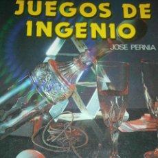 Libros de segunda mano: JUEGOS DE INGENIO JOSE PERNIA IBERLIBRO 1990. Lote 48469408