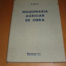 Libros de segunda mano: LIBRO MAQUINARIAS DE OBRAS PÚBLICAS 1960. Lote 48477874