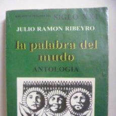 Livres d'occasion: LA PALABRA DEL MUDO - ANTOLOGIA - JULIO RAMON RIBEYRO - BIBLIOTECA PERUANA DEL SIGLO XXI, 1ª ED 1980. Lote 48481951