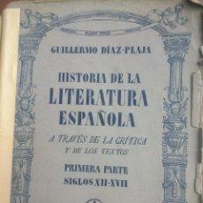 Libros de segunda mano: HISTORIA DE LA LITERATURA ESPAÑOLA, POR GUILLERMO DÍAZ-PLAJA - EDITORIAL LA ESPIGA 1942. Lote 48489099