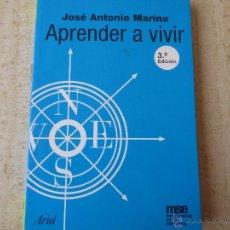 Libros de segunda mano: APRENDER A VIVIR. J.A.MARINA.. Lote 48497930