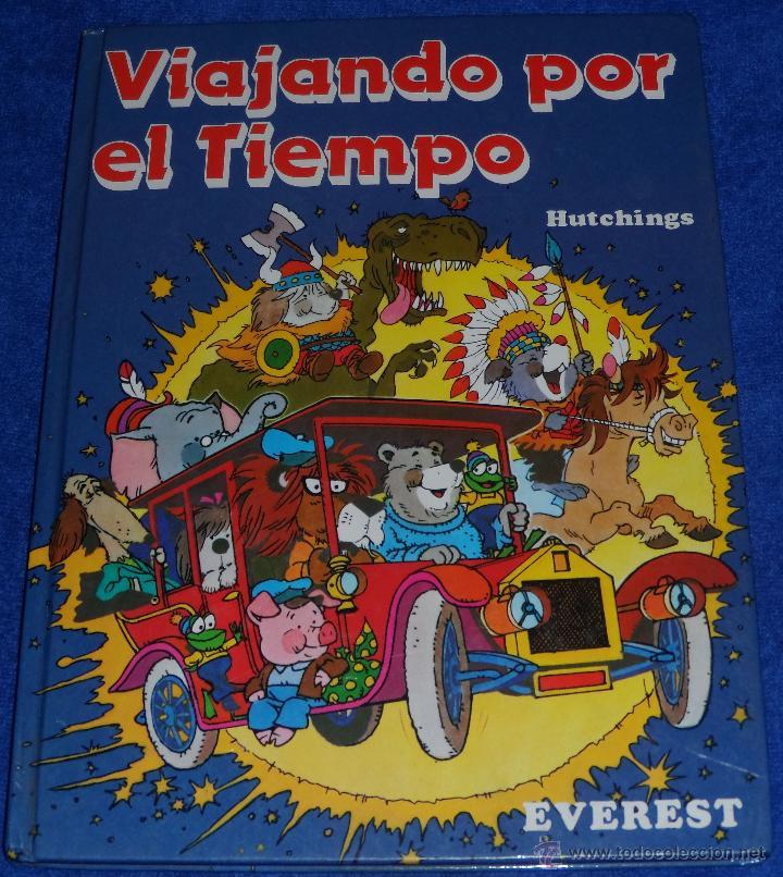 VIAJANDO POR EL TIEMPO - HUTCHINGS - EVEREST (1982) (Libros de Segunda Mano - Literatura Infantil y Juvenil - Otros)