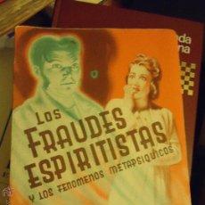 Libros de segunda mano: LOS FRAUDES ESPIRITISTAS Y LOS FENOMENOS METAPSIQUICOS. C. M. DE HEREDEIA. EDIT. HERDER. 1 ED. 1946.. Lote 48545065