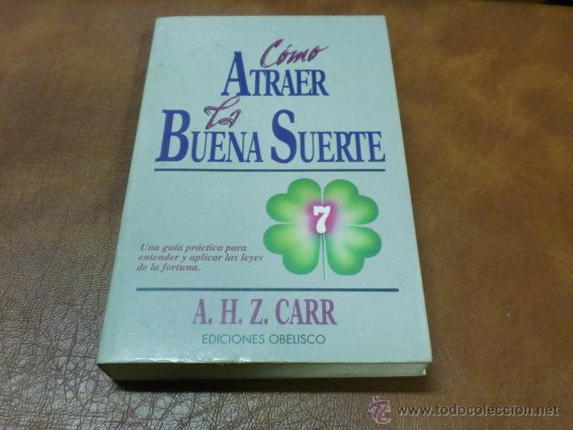 Libro Como Atraer La Buena Suerte Guia Para E Comprar En