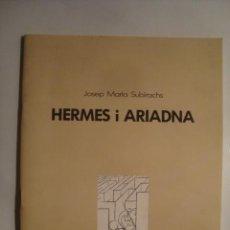 Libros de segunda mano: JOSEP MARIA SUBIRACHS - HERMES I ARIADNA. GESTACIÓ D'UNA ESCULTURA (BANC SABADELL, 1987). CATALÀ. Lote 48548868
