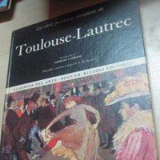 Libros de segunda mano: LA OBRA PICTÓRICA COMPLETA DE TOULOUSE- LAUTREC Nº 17 EDIT NAGUER AÑO 1969. Lote 48554725