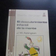 Libros de segunda mano: EL DESCUBRIMIENTO INFANTIL LDE LA MENTE. J.W. ASTINGTON. ED. MORATA 1998 PAG. Lote 48555421