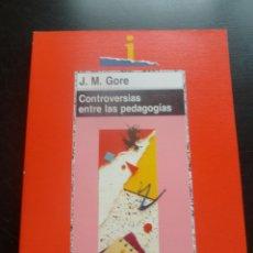 Libros de segunda mano: CONTROVERSIAS ENTRE LAS PEDAGOGIAS. J. M. GORE. ED. MORATA 1993 199 PAG. Lote 48555960