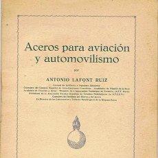 Libros de segunda mano: ACEROS PARA AVIACIÓN Y AUTOMOVILISMO. Lote 48564459