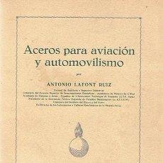 Libros de segunda mano: ACEROS PARA AVIACIÓN Y AUTOMOVILISMO. Lote 48564576