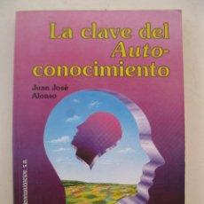 Libros de segunda mano: LA CLAVE DEL AUTOCONOCIMIENTO - JUAN JOSÉ ALONSO - EDICOMUNICACIÓN - AÑO 1993.. Lote 48574322